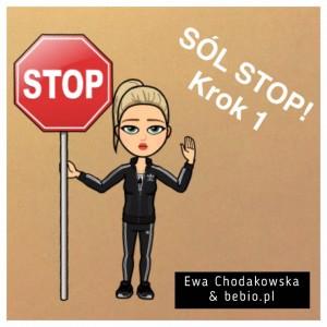"""Sól stop"" Krok 1"